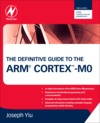 The definitive guide to the arm cortex m0
