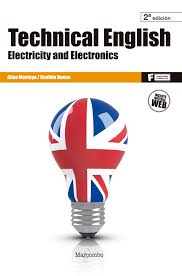 Technical english: electricity and electronics 2ªed.